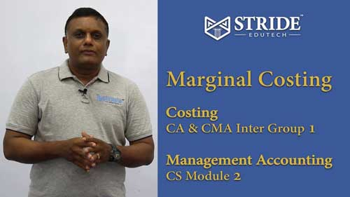 Marginal Costing CA, CMA Inter & CS Executive Video Classes