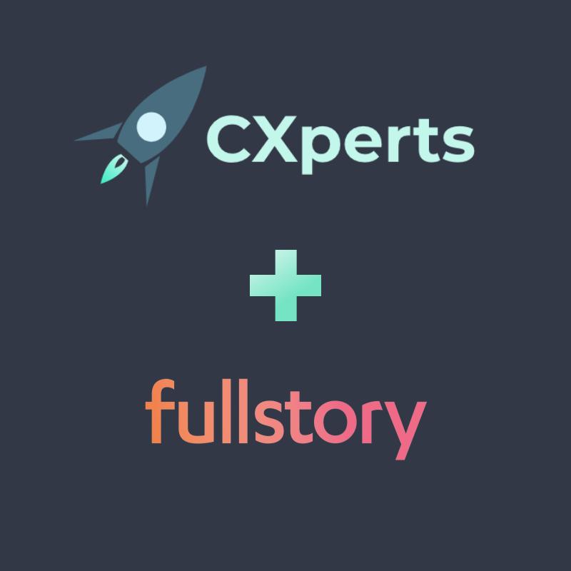 FullStory Picks CXperts as Preferred Partners for UX Software Platform