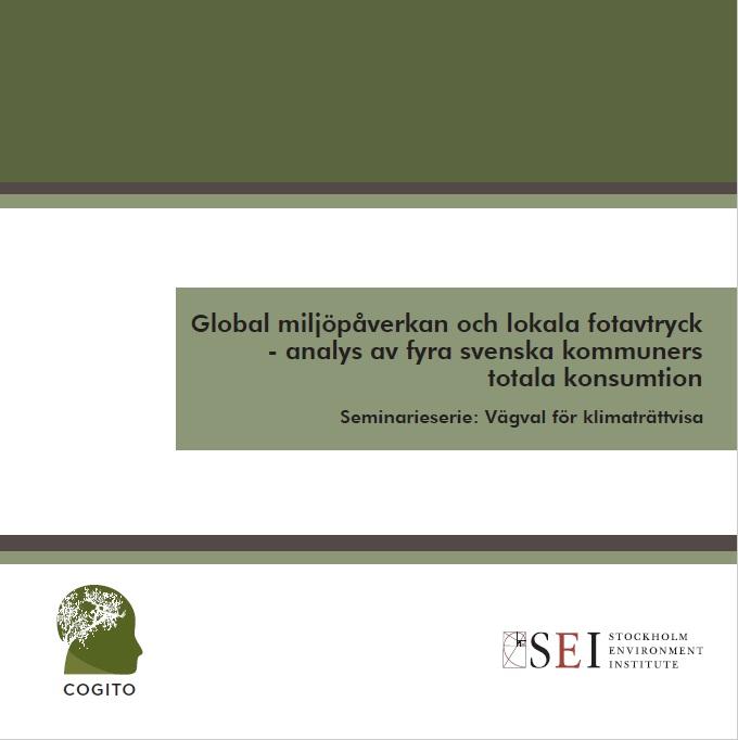 Global miljöpåverkan och lokala fotavtryck: analys av fyra svenska kommuners totala konsumtion