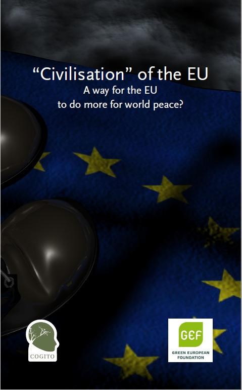 """Civilisation"" of the EU. A way for the EU to do more for world peace?"