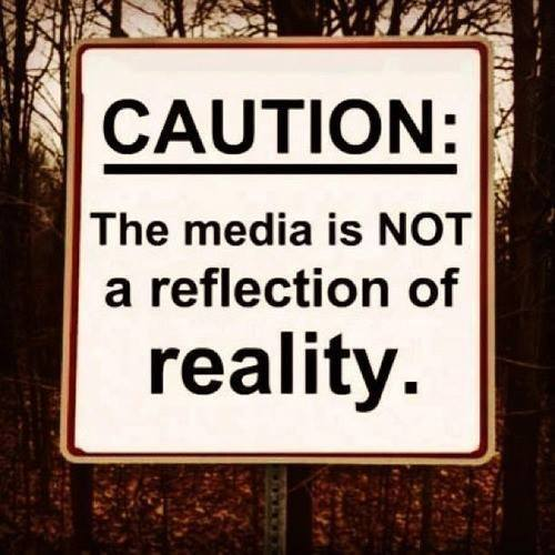 mainstream-media-caution-the-media-is-not-a-reflection-of-reality
