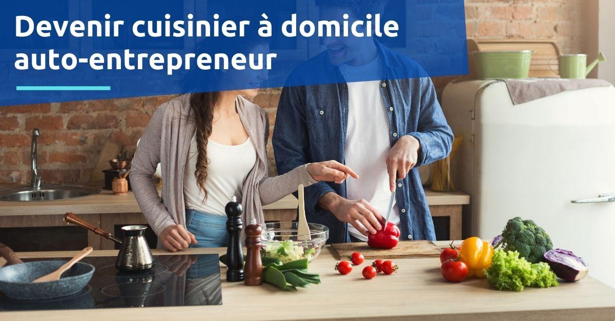 devenir cuisinier à domicile auto-entrepreneur