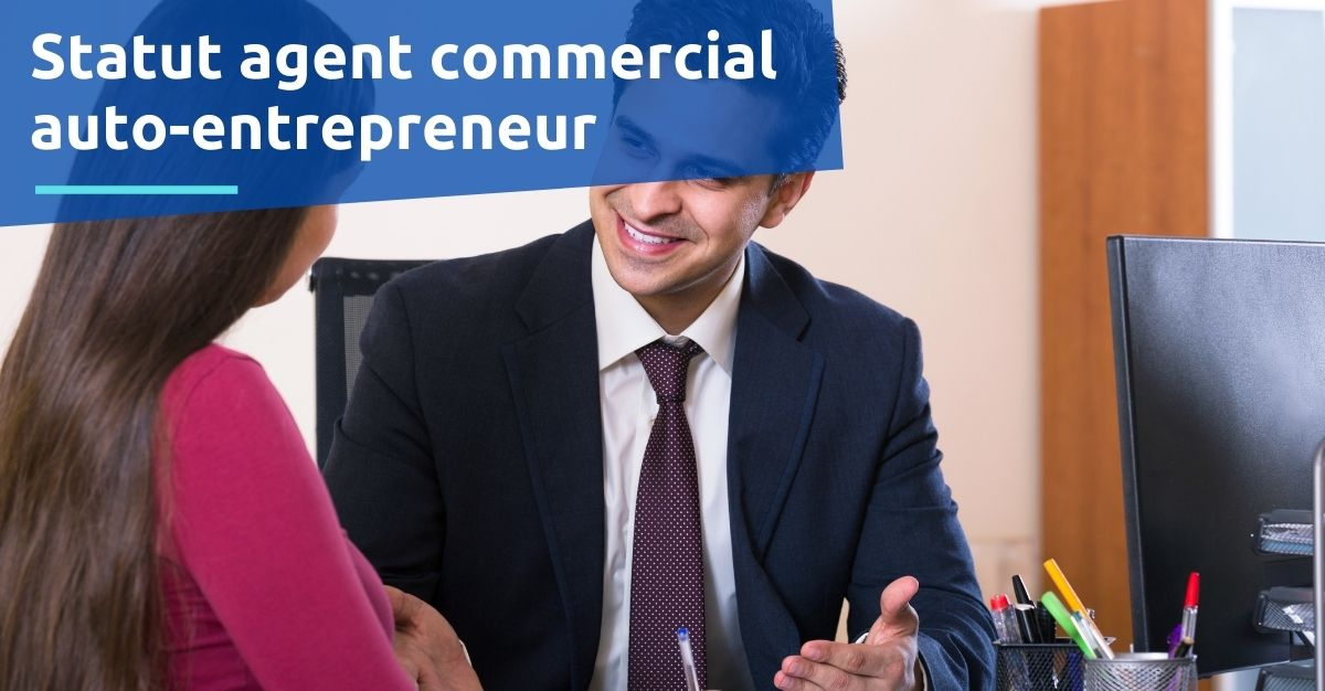 Statut agent commercial auto-entrepreneur