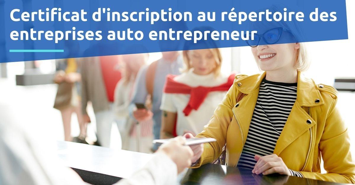 Certificat d'inscription au répertoire des entreprises et des établissements auto entrepreneur