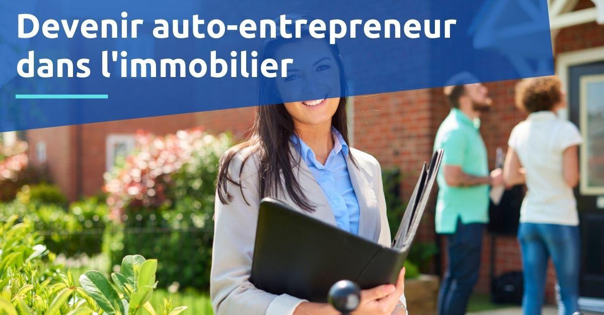 Devenir auto-entrepreneur dans l'immobilier