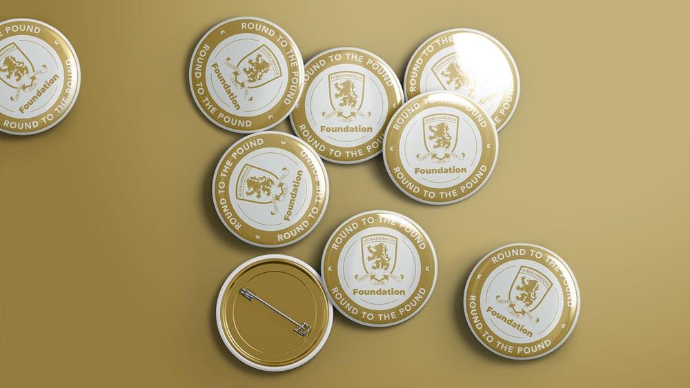 Round to the pound logo design printed pin badges for  - Riverside Stadium #boro #uptheboro