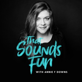 'That Sounds Fun' Podcast