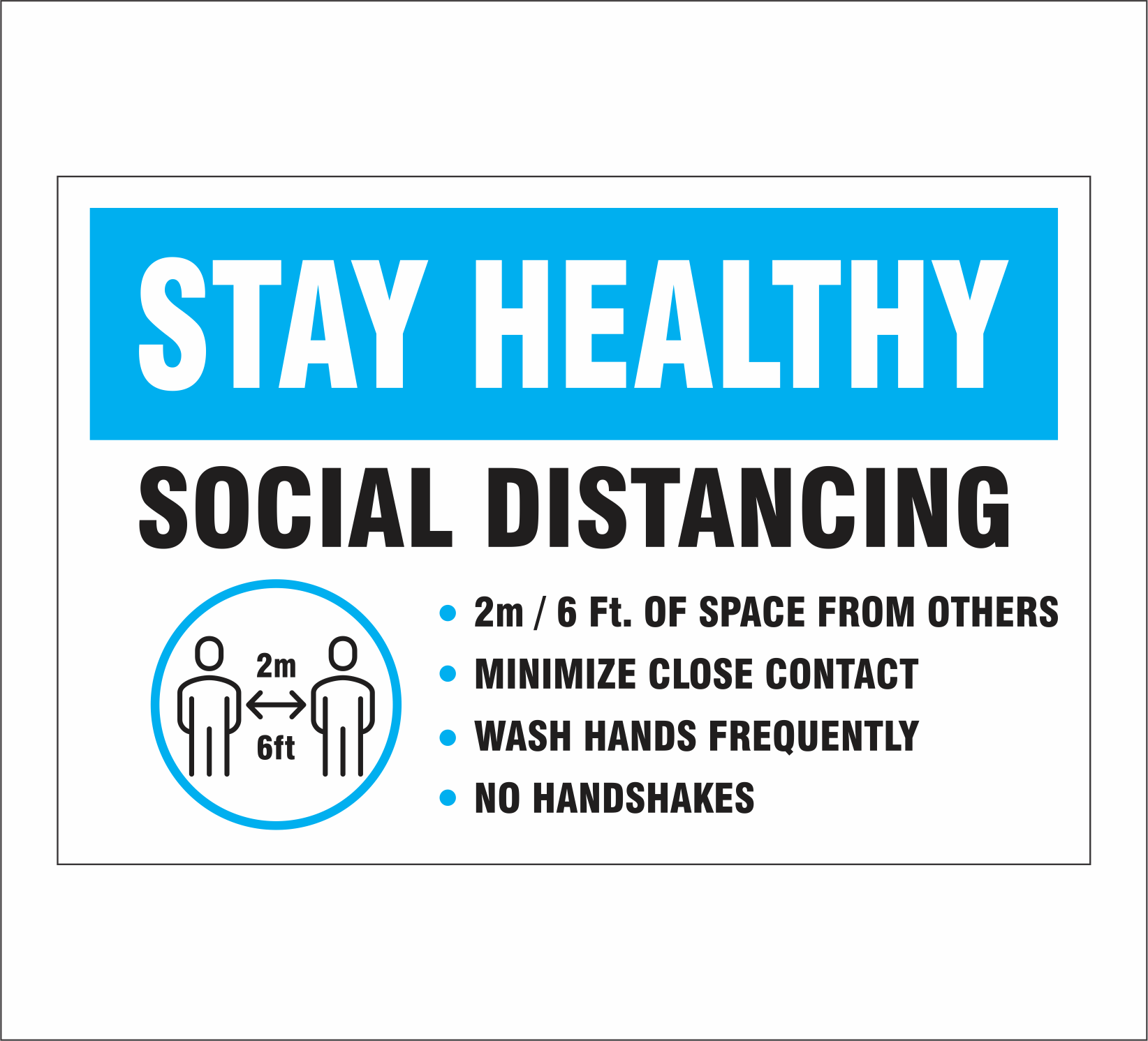 "12"" x 8"" Stay Healthy PVC Sign"