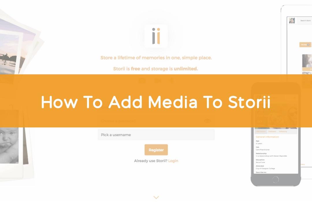 How To Add Media To Storii