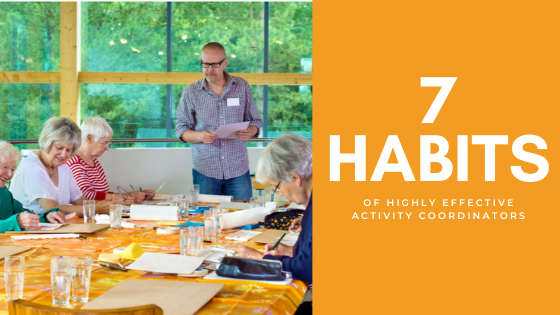 7 Habits of Highly Effective Activity Coordinators