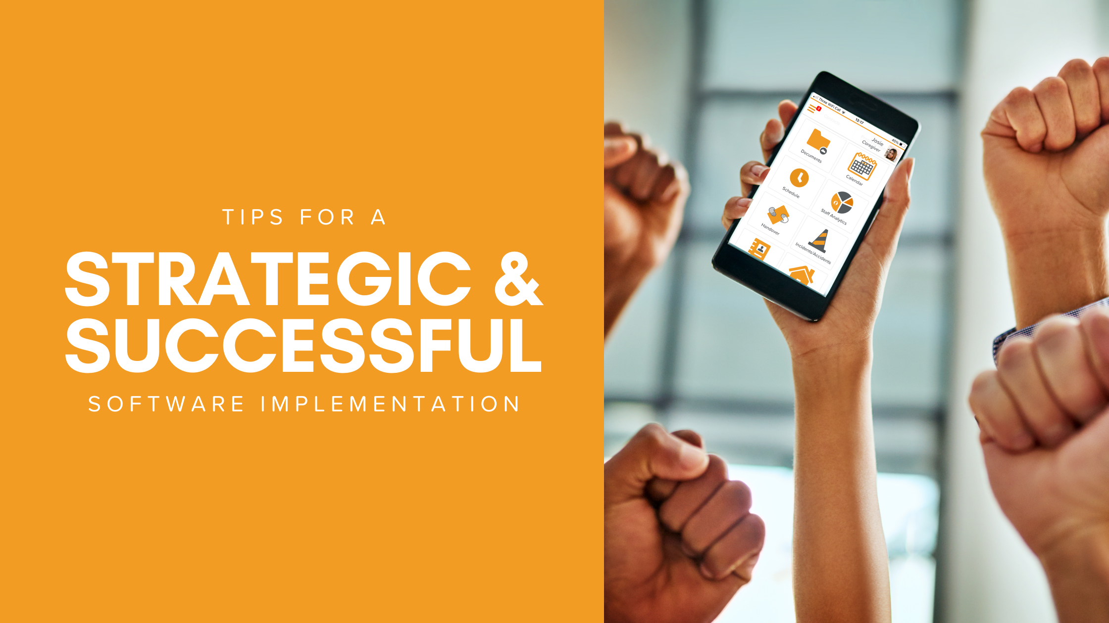 Tips for a Strategic & Successful Software Implementation