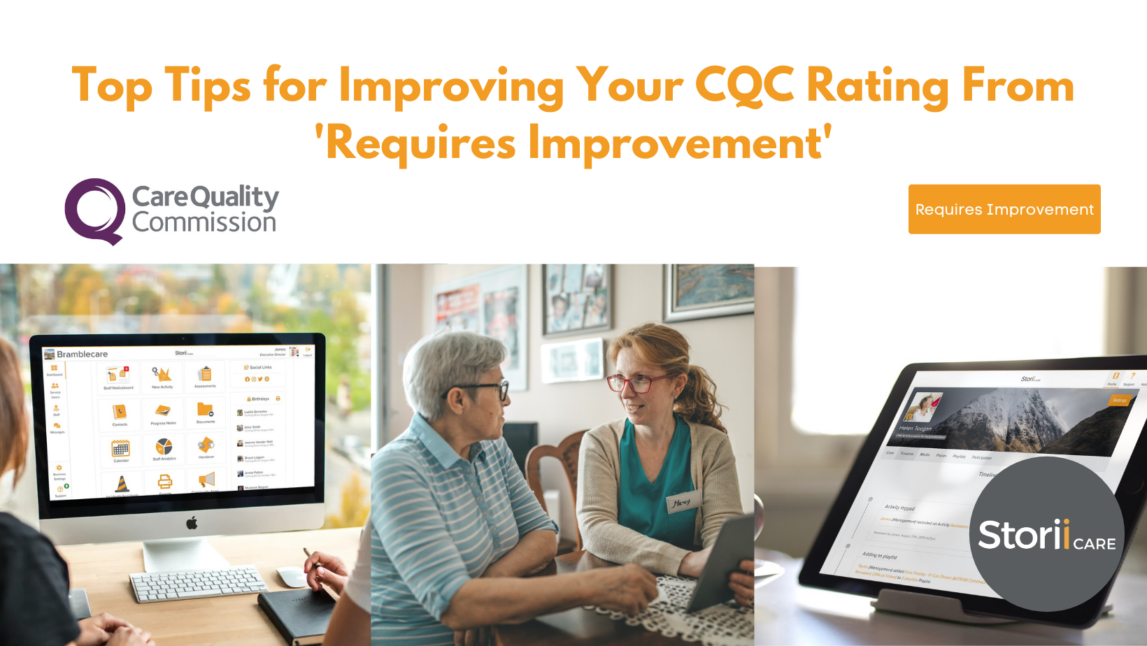 Top Tips for Improving Your CQC Rating From 'Requires Improvement'