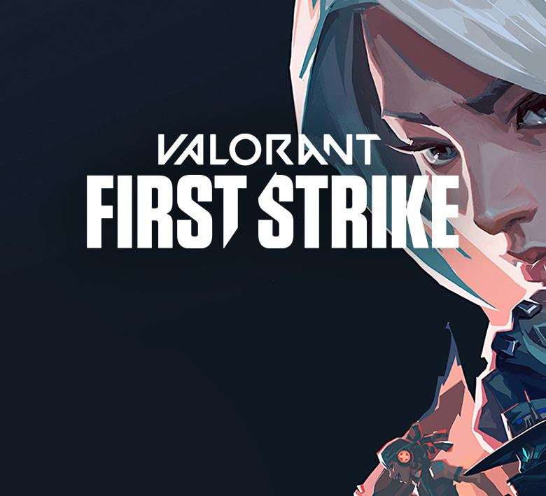 Vše, co jste chtěli vědět o Valorant First Strike: Europe