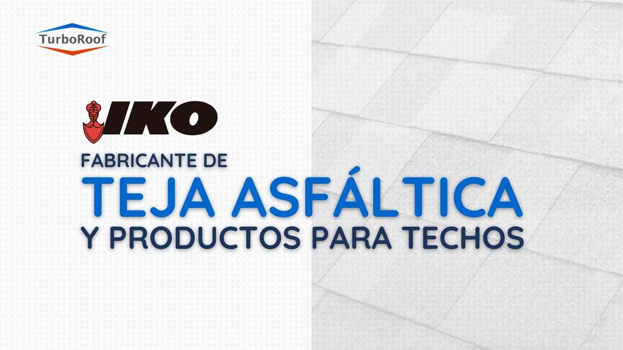 IKO - Fabricante de Teja Asfáltica y Productos para Techos