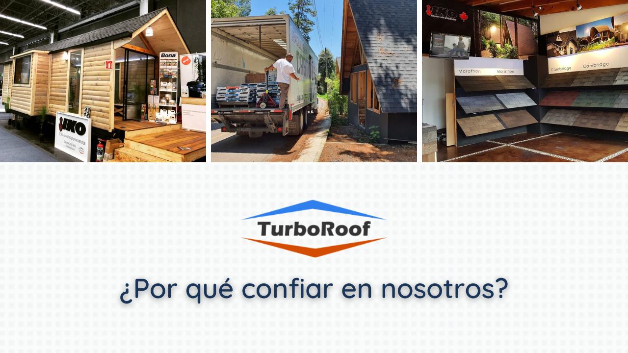 ¿Por qué confiar en TurboRoof?