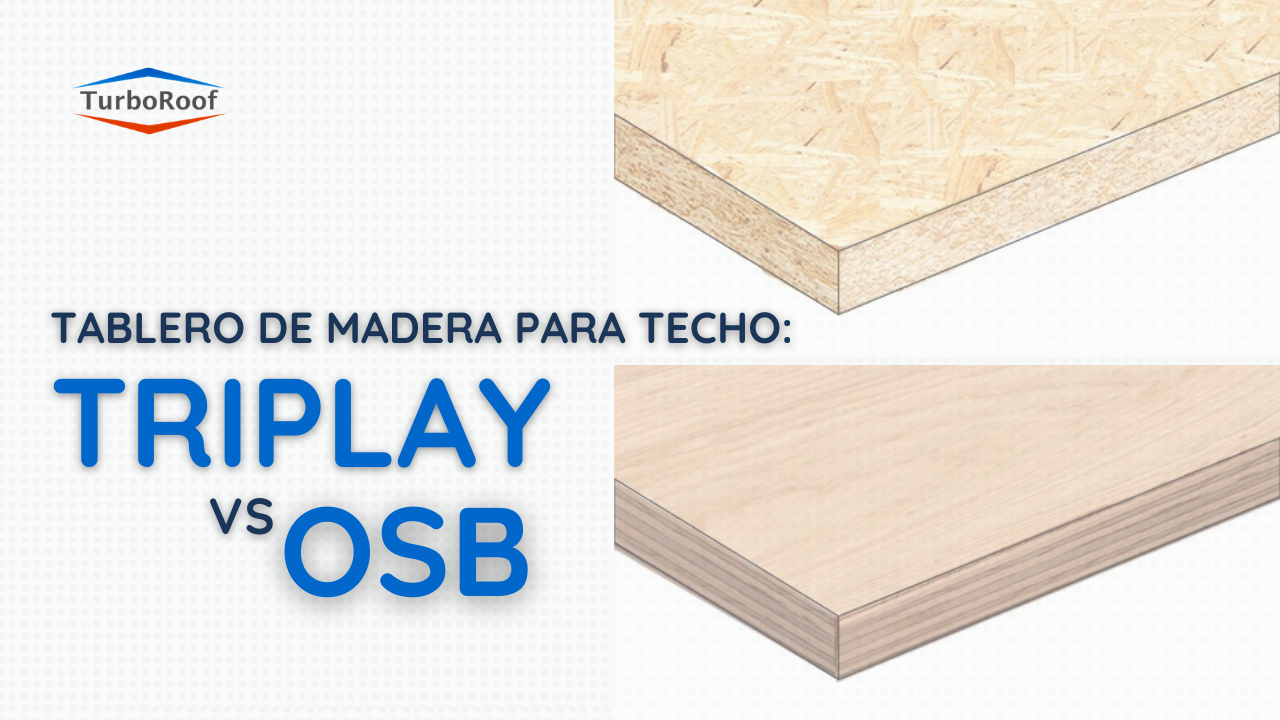 Tablero de Madera para el Techo: Triplay vs OSB