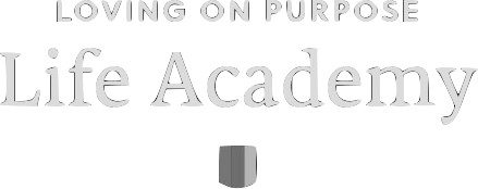 Loving on Purpose Life Academy