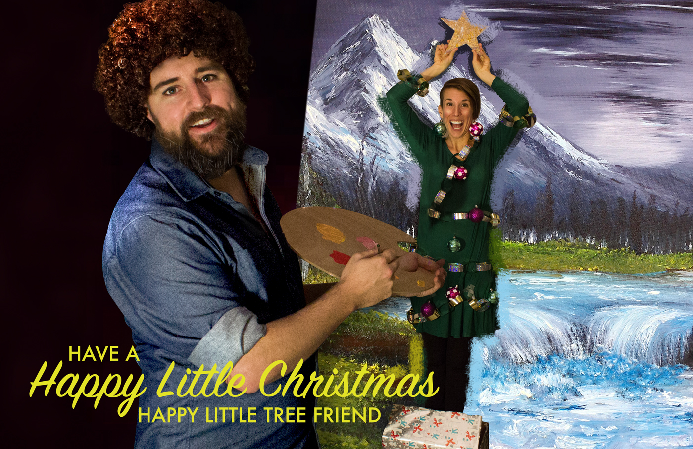 Have a Happy Little Christmas. Bob Ross paints a womenly tree.