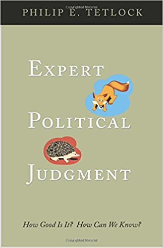 Expert Political Judgement