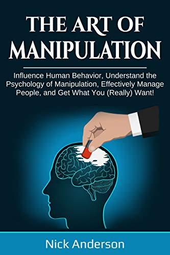 The Art of Manipulation