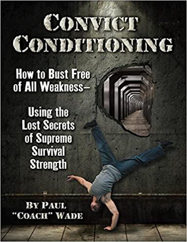 Convict Conditioning