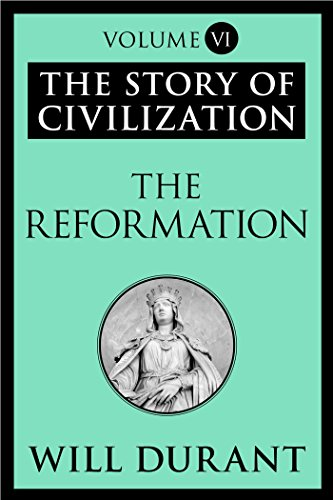The Story of Civilization: The Reformation