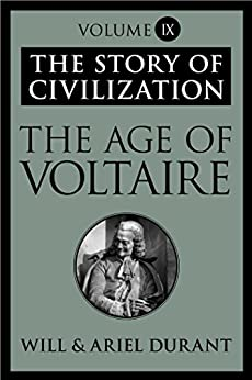 The Story of Civilization: The Age of Voltaire