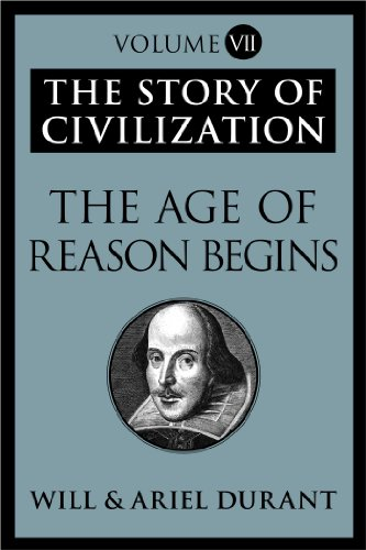The Story of Civilization: The Age of Reason Begins