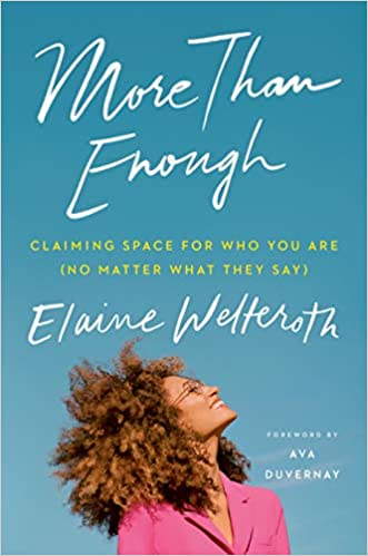 More Than Enough: Claiming Space for Who You Are