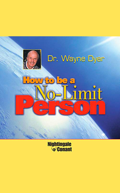 How To Be a No Limit Person
