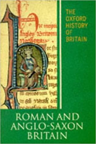 The Oxford History of Britain: Roman and Anglo-Saxon Britain