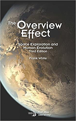 The Overview Effect: Space Exploration and Human Evolution