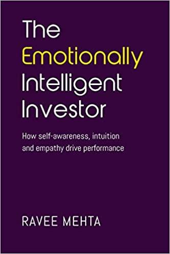 The Emotionally Intelligent Investor
