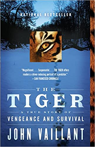 The Tiger: A True Story of Vengeance and Survival