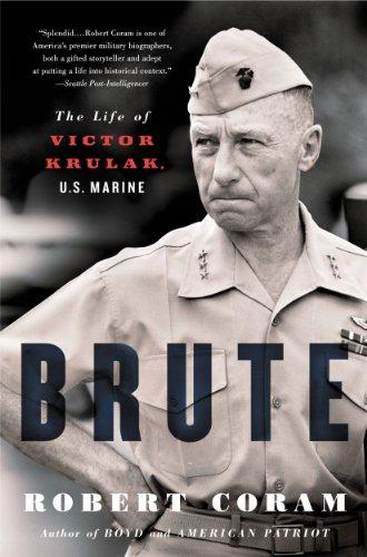 Brute: The Life of Victor Krulak, US Marine