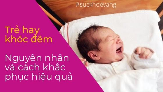 cách trị trẻ sơ sinh khóc đêm