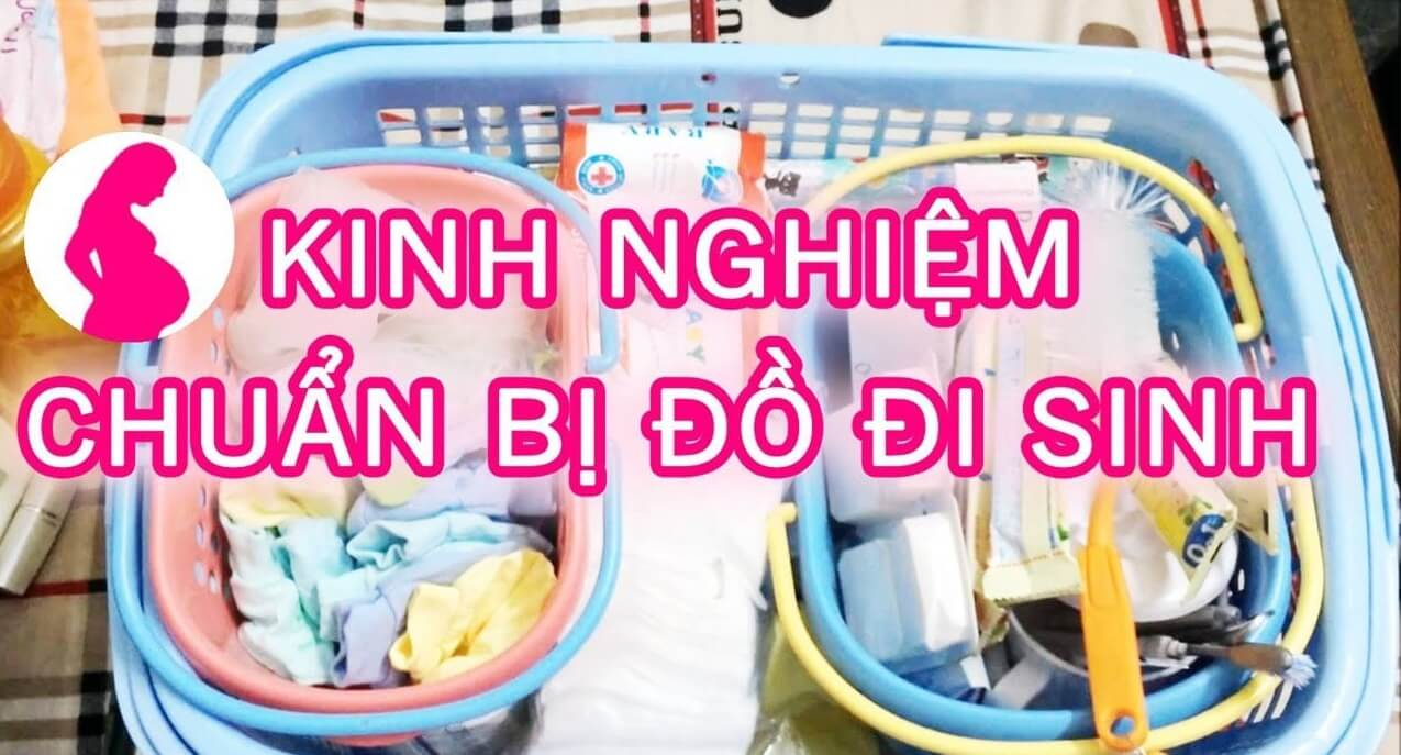 chuẩn bị đồ đi sinh cho mẹ và bé