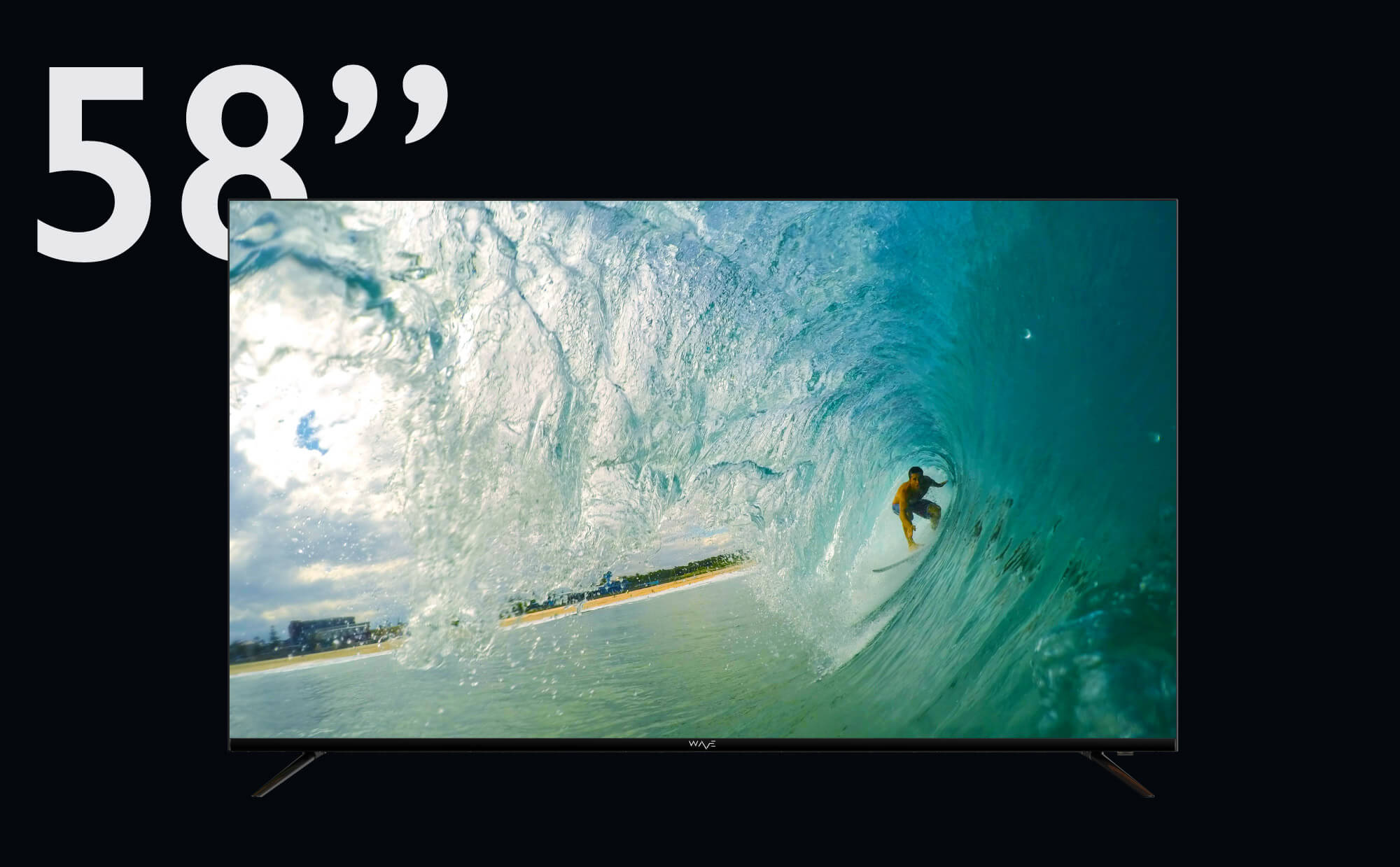 """WAVE Electronics presents 58"""" ROLLER with DOLBY AUDIO, frameless infinity screen and 4K resolution"""