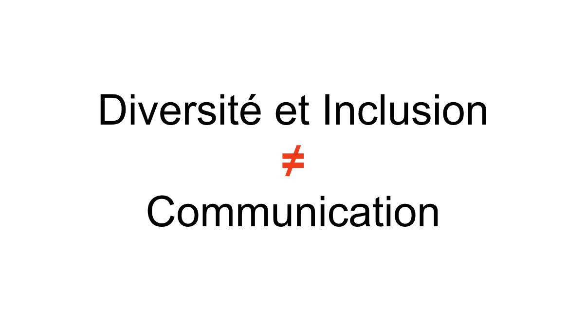 Diversité et inclusion : comment aller au-delà des éléments de communication