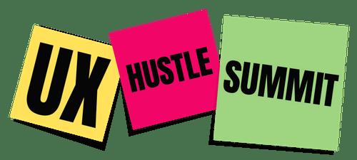 UX Hustle Summit