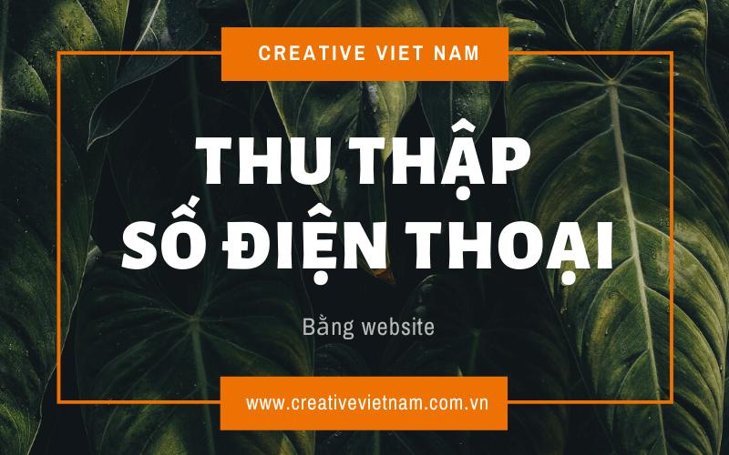 thu-thap-so-dien-thoai-khach-hang-bang-website
