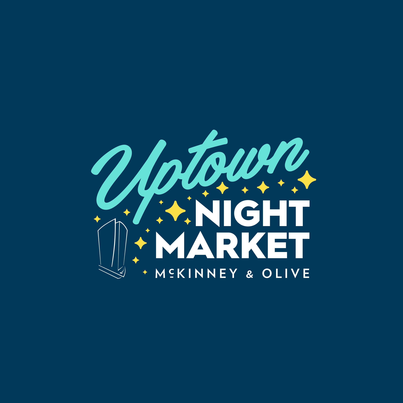 Uptown Night Market at McKinney & Olive - September 10