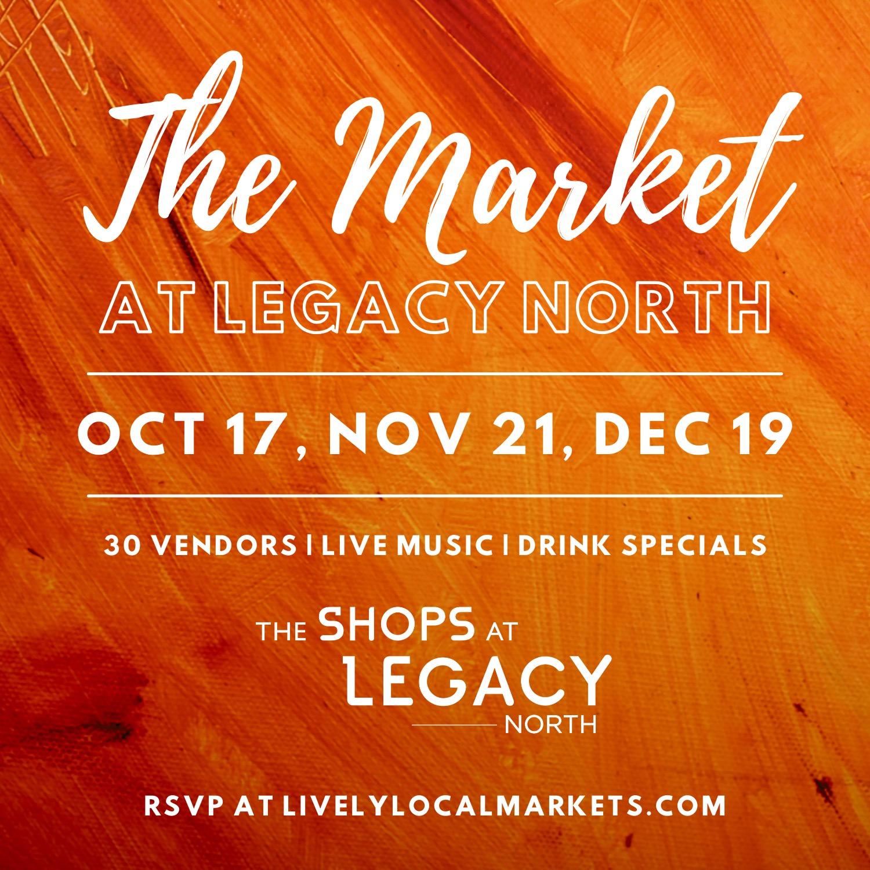 The Market at Legacy North - Nov 21