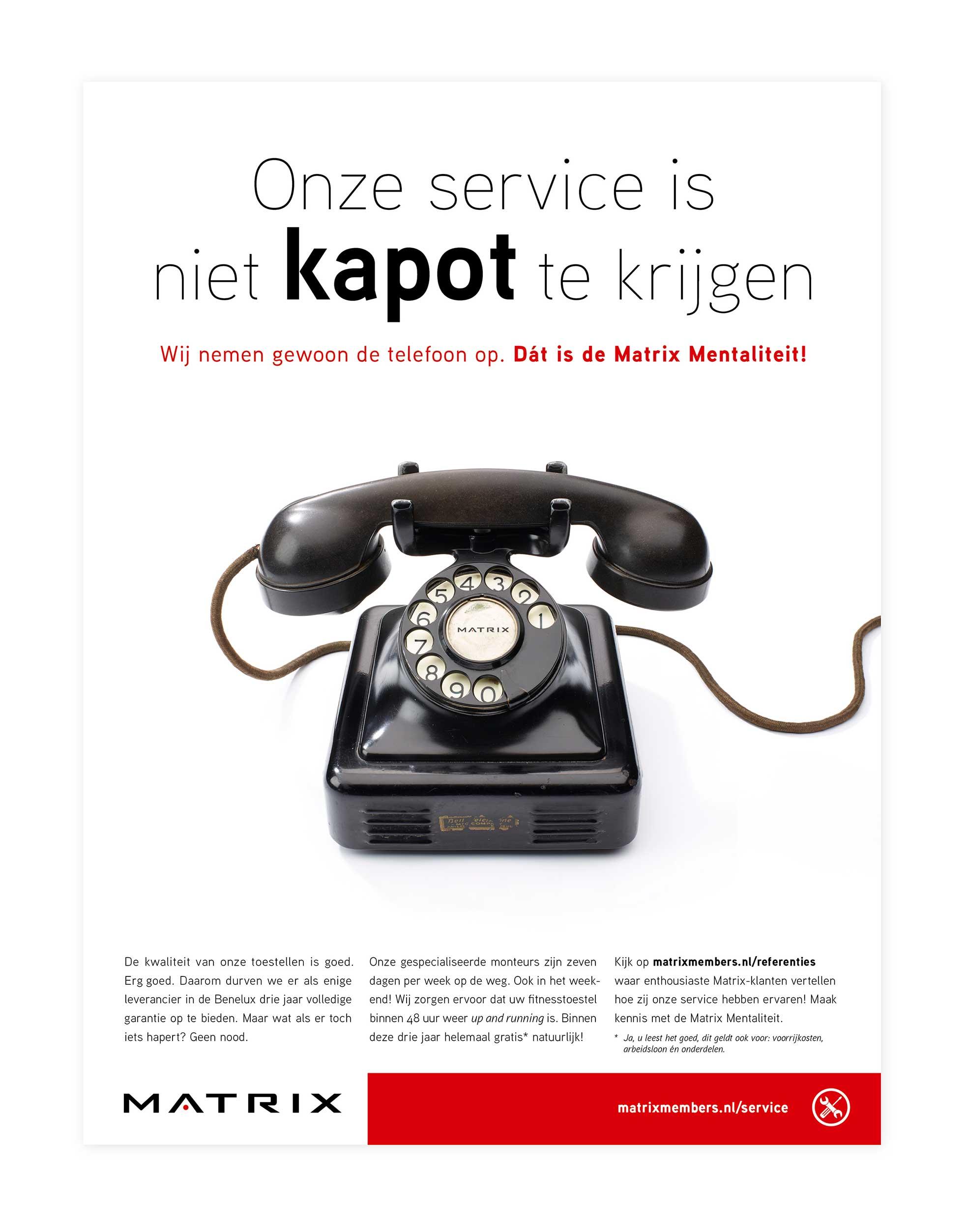 Service-advertentie Matrix, ff bellen, we nemen gewoon de telefoon op!