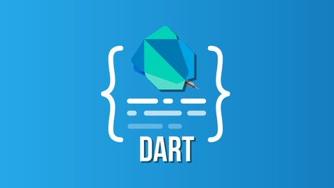 Dart 2 Complete Bootcamp - Go Hero from Zero in Dart Flutter