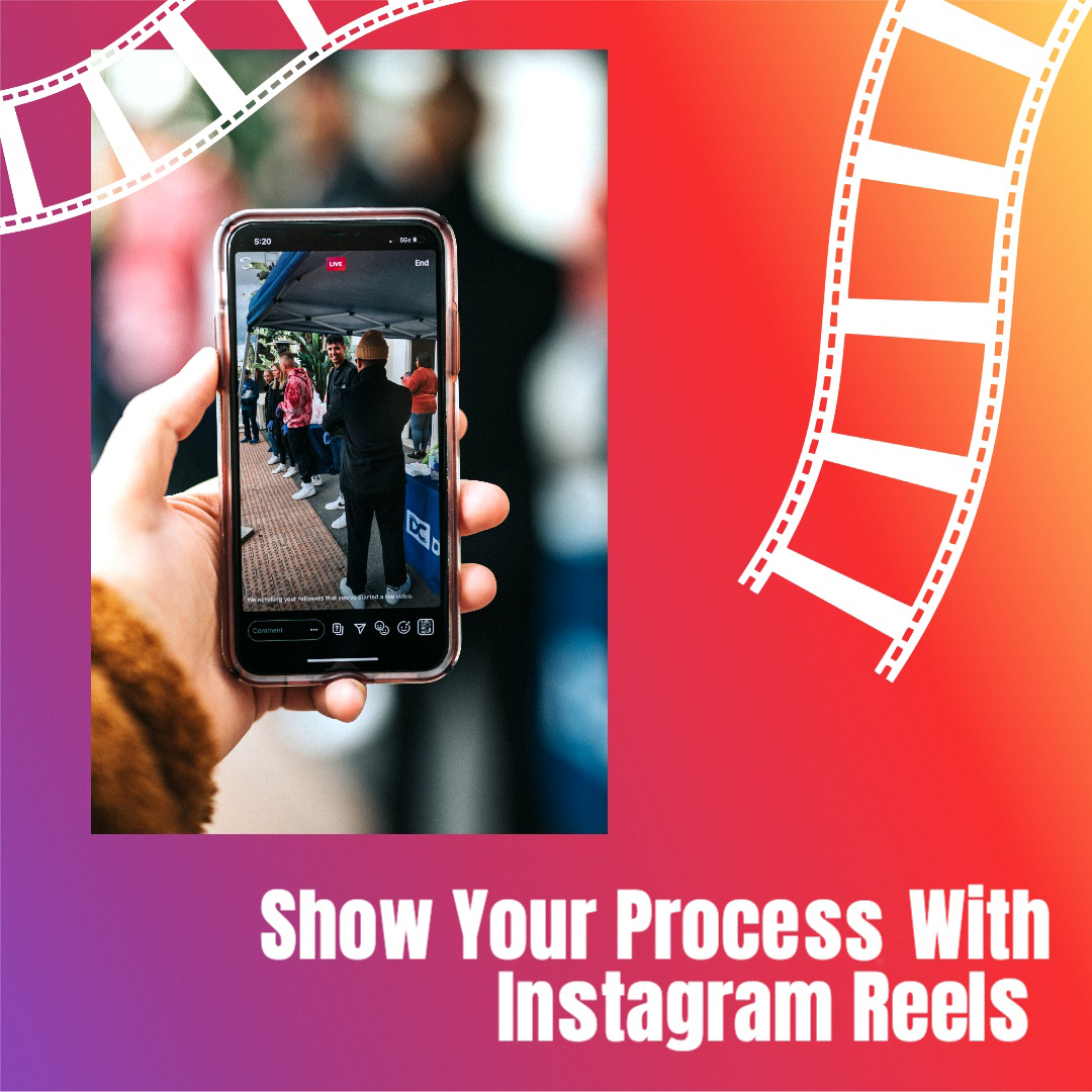 Image 3 in a carousel. It reads: Show your process with Instagram Reels