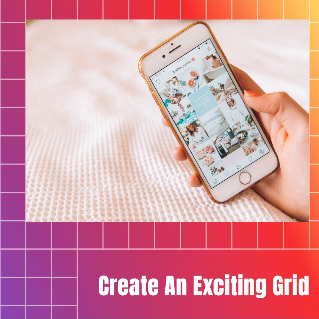 Image 4 in a carousel. It reads: create an exciting grid