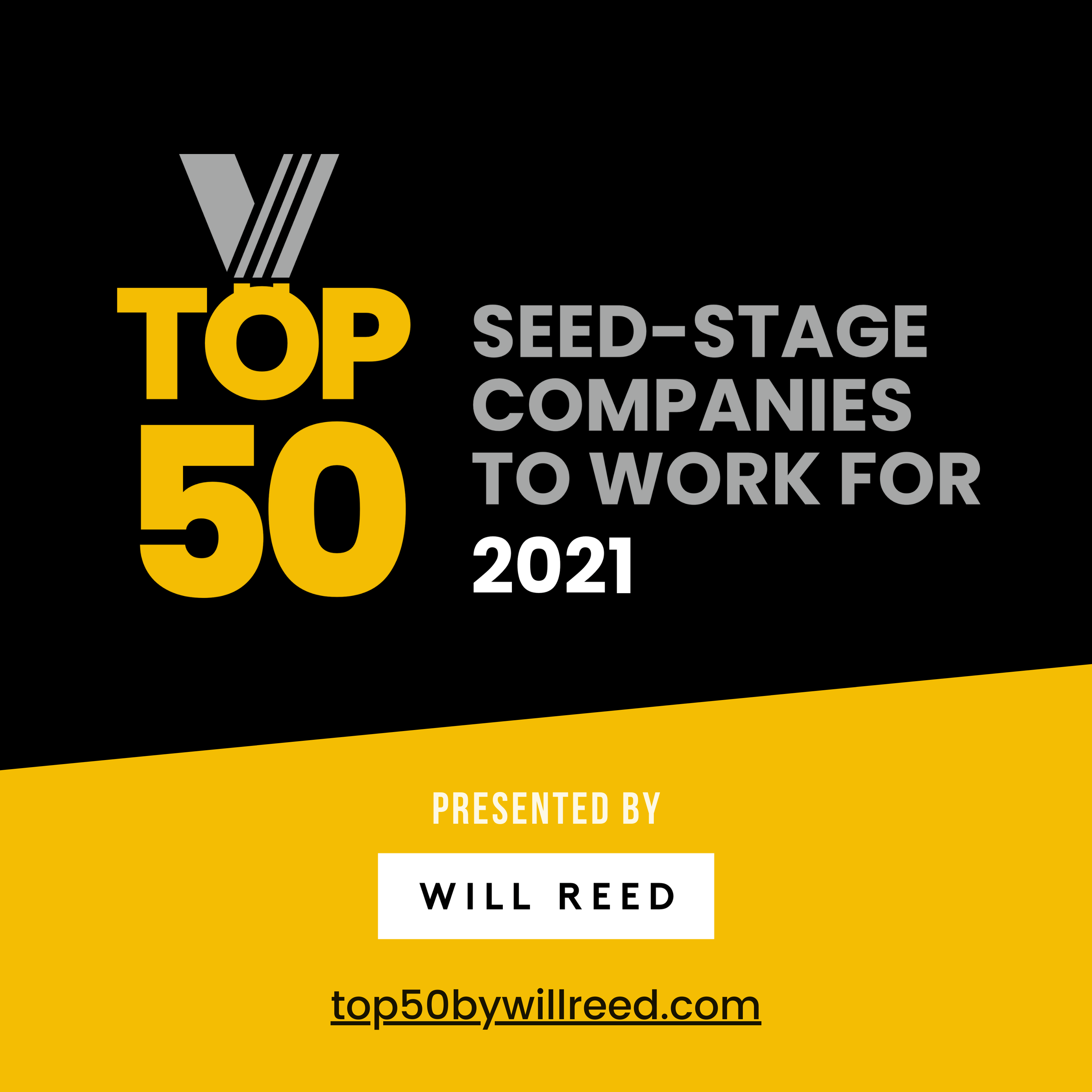 Top 50 Companies to Work For presented by Will Reed