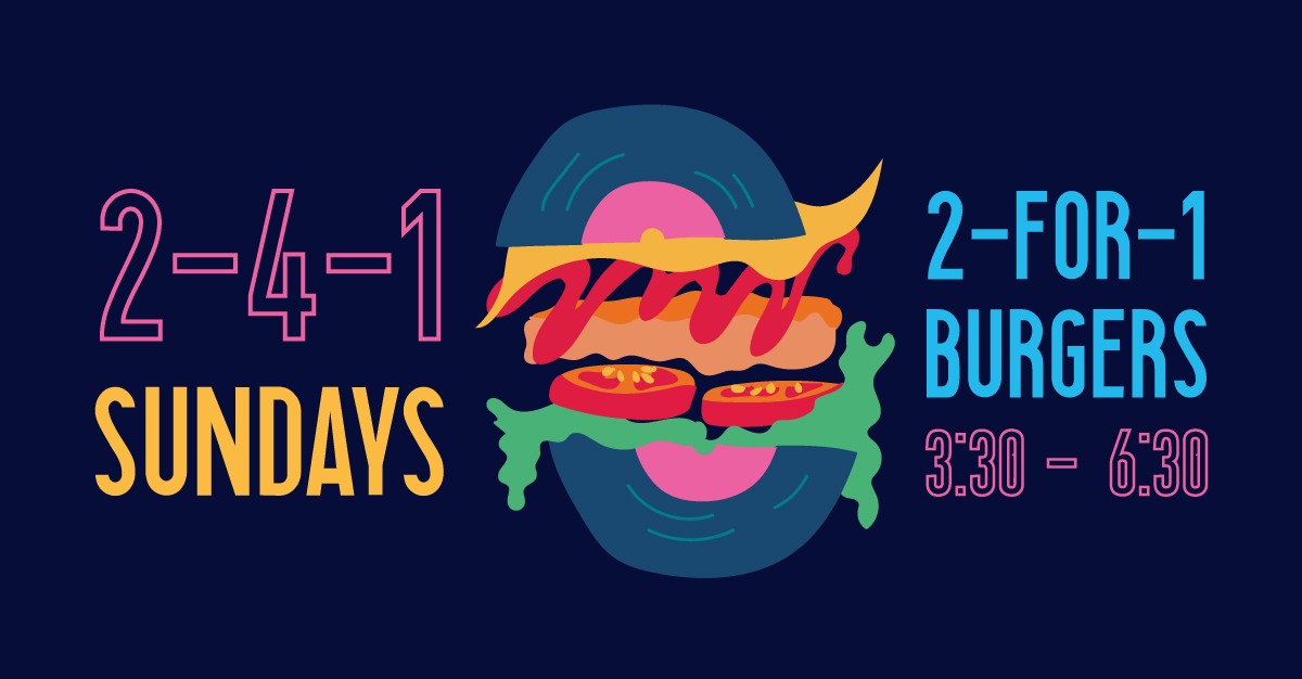 Illustration of a burger with a vinyl record in place of the burger bun. Text reads '2 For 1 Burger Sundays 3:30-6:30'