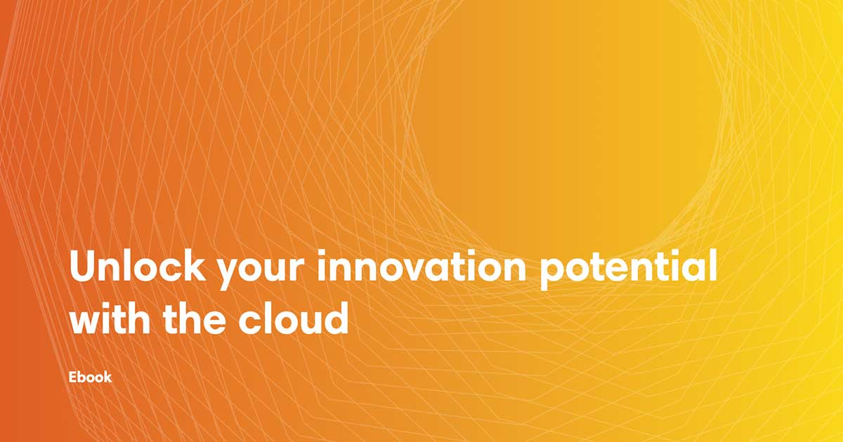 ebook cover art for the Unlock your innovation potential with the cloud ebook
